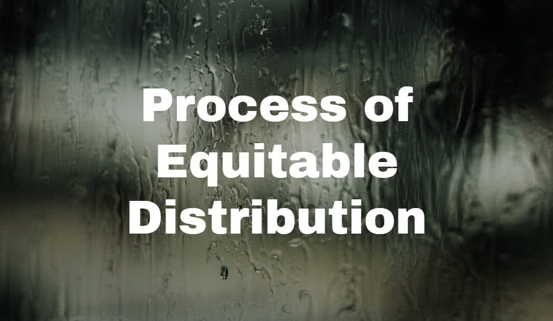 process of equitable distribution