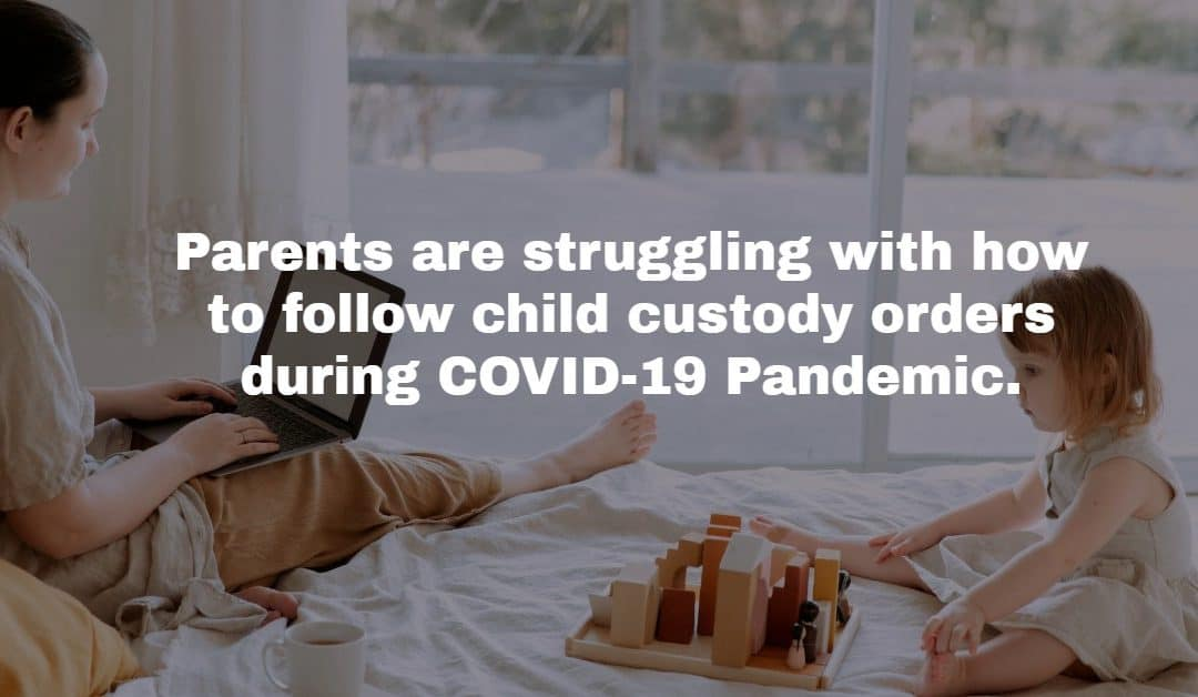 The Coronavirus' Impact on Child Custody Schedules
