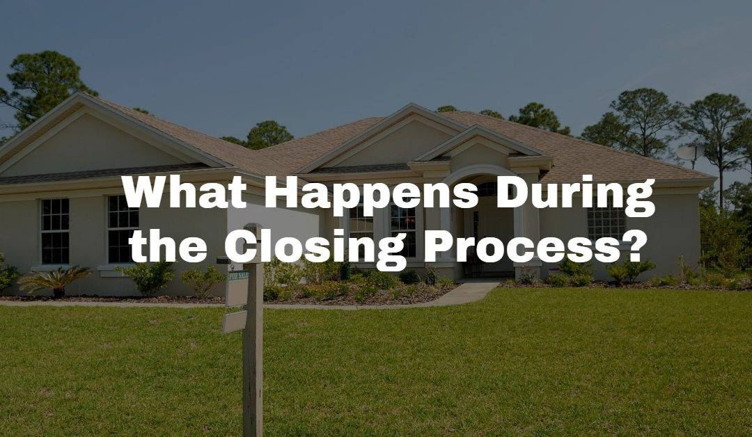 The Residential Closing Process
